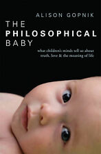 Alison Gopnik - The Philosophical Baby (Paperback) 9781847921079