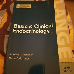 Basic and Clinical Endocrinology by Greenspan & Gardner 6th Ed 2001