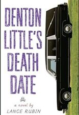 Denton Littles Death Date by Lance Rubin * Hardcover