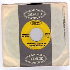 PAYCHECK, Johnny  (Somebody Loves Me)  Epic 5-10912