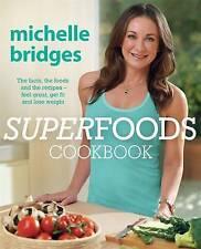 Superfoods Cookbook by Michelle Bridges Paperback Book