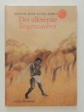 Brigitte Peter Eugen Sopko Der allererste Regenzauber