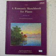ASSOLO di pianoforte una romantica Sketchbook BOOK 4, ABRSM
