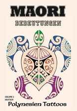 Traditionelle Maori Tattoos und ihre Bedeutungen Buch Sketchbook Vorlagen
