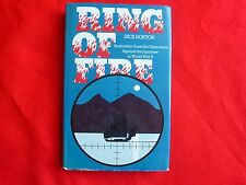 Ring Of Fire By Dick Horton (1983) HCDJ 1st Ed