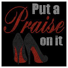 New listing Put a Praise On It Heel Heels Party Diva Rhinestone Hotfix Iron On Transfer