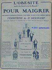 PUBLICITE L'IODHYRINE DU DOCTEUR DESCHAMP POUR MAIGRIR MEDICAMENT DE 1914 AD PUB