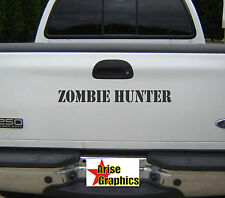 Zombie Hunter Decal outbreak response sticker hood window car truck walking dead