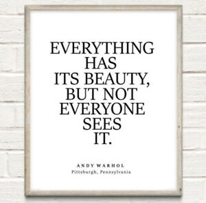 A4 Andy Warhol Everything Has Its Beauty Typography Print Quote Home UNFRAMED