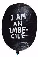 Genuine Banksy Dismaland I Am An Imbecile Balloon Rare David Shrigley