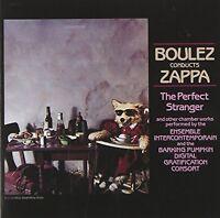 Frank Zappa - Boulez Conducts Zappa: The Perfect Stranger [CD]