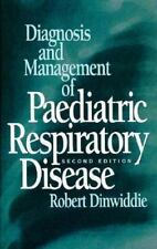 Diagnosis and Management of Paediatric Respiratory Disease, 2e