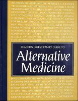 Reader's Digest Family Guide To Alternative Medicine by Reader's Digest
