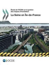 Étude de l'Ocde Sur la Gestion des Risques D'Inondation : La Seine en...