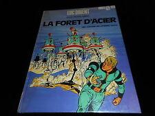 Eddy Paape / Greg : Luc Orient 5 : La forêt d'acier EO Lombard 1973 (couverte)