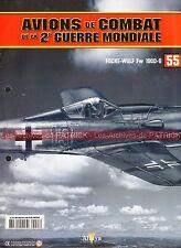 AVIONS DE COMBAT 55 WW2 FOCKE-WULF Fw 190D-9 Voler pour ses camarades ; WW 2