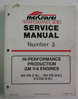 MERCRUISER 90-848294 HIGH PERFORMANCE SERVICE MANUAL V8 454 502 572 7.4 8.2 94