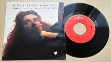 "CELINE DION - WHERE DOES MY HEART BEAT NOW - 45 GIRI 7"" - HOLLAND PRESS"