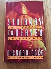 Stairway To Heaven Led Zeppelin Uncensored Richard Cole Richard Trubo 1st Ed HB