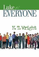Luke for Everyone (New Testament for Everyone), Tom Wright, Good Book
