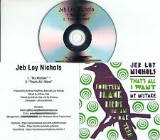 JEB LOY NICHOLS My Mistake 2016 UK 2-trk promo test CD