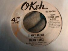 "Major Lance It ain't no use promo Okeh 7197    Northern Soul funk  7"" 45rpm"