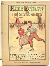 Hans Brinker or The Silver Skates - Illustrated by Alice Carsey 1917 w/ DJ