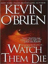Watch Them Die by Kevin O'Brien (2014, MP3 CD, Unabridged)