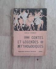 GENEST Emile. Contes et légendes mythologiques. Nathan. 1935.