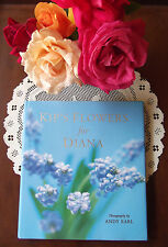 Princess Diana Kip's Flowers for Diana beautiful HC book photographs UK