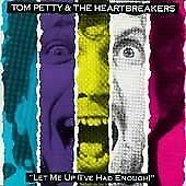 Tom Petty & The Heartbreakers - Let Me Up (I've Had Enough) (CD 1992)