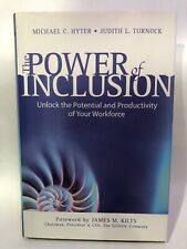 The Power Of Inclusion Bu Michael C. Hyter & Judoth L. Turnock