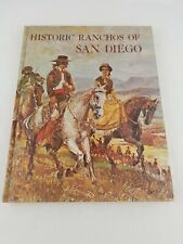 Historic Ranchos of San Diego by Cecil C. Moyer (1969, Hardcover)