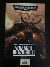Warhammer 40k Codex Supplement: Waaagh! Ghazghkull - Y185