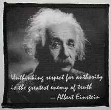 ALBERT EINSTEIN QUOTE - Unthinking respect for authority -Printed Patch - Sew On