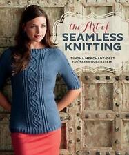 The Art of Seamless Knitting by Faina Goberstein, Simona Merchant-Dest (PB) Book