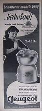 PUBLICITÉ DE PRESSE 1956 PEUGEOT LE MOULIN ÉLECTRIQUE RUBIS - ADVERTISING