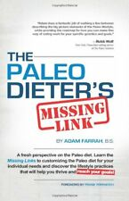 The Paleo Dieters Missing Link: The Complete, Pra