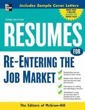 Resumes for Re-Entering the Job Market: By Editors of McGraw-Hill