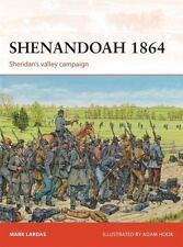 Campaign: Shenandoah 1864 : Sheridan's Valley Campaign 276 by Mark Lardas (2014,