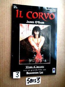 JAMES O'BARR IL CORVO N° 2 DEL NOVEMBRE 1994  ANCORA CON CELLOFAN      (5BIS3)