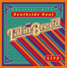Latin Breed - Greatest Hits Southside Soul Live CD