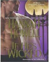 (Good)-If He's Wicked (Wherlocke 1) (Mass Market Paperback)-Hannah Howell-142010
