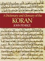 A Dictionary and Glossary of the Koran by John Penrice Paperback Book