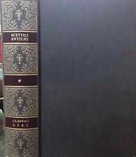 (Filosofia)  SCETTICI ANTICHI  di A. Russo  Classici Utet 1996