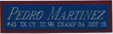 PEDRO MARTINEZ Red Sox NAMEPLATE AUTOGRAPHED Signed BAT-BASEBALL-JERSEY-PHOTO