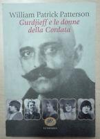 Gurdjieff e le donne del gruppo della Cordata di Patterson Libro Come Nuovo N