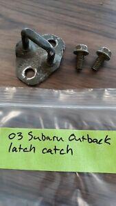 03 Subaru Outback liftgate latch catch