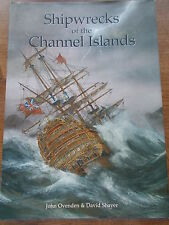 Shipwrecks of the Channel Islands: [Vol. 1] by John Ovenden, David Shayer...