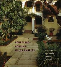 Courtyard Housing in Los Angeles: A Typological Analysis